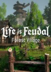 Life is Feudal: Forest Village Steam